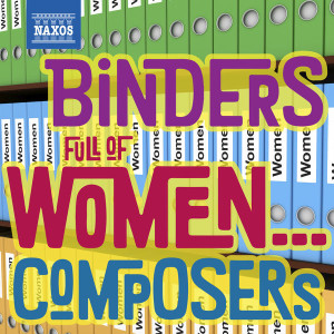 Binders full of Women Composers